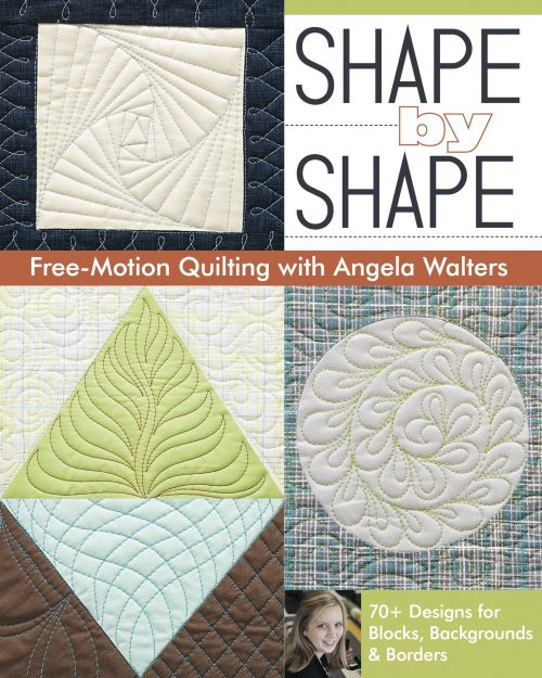 Shape By Shape Quilting