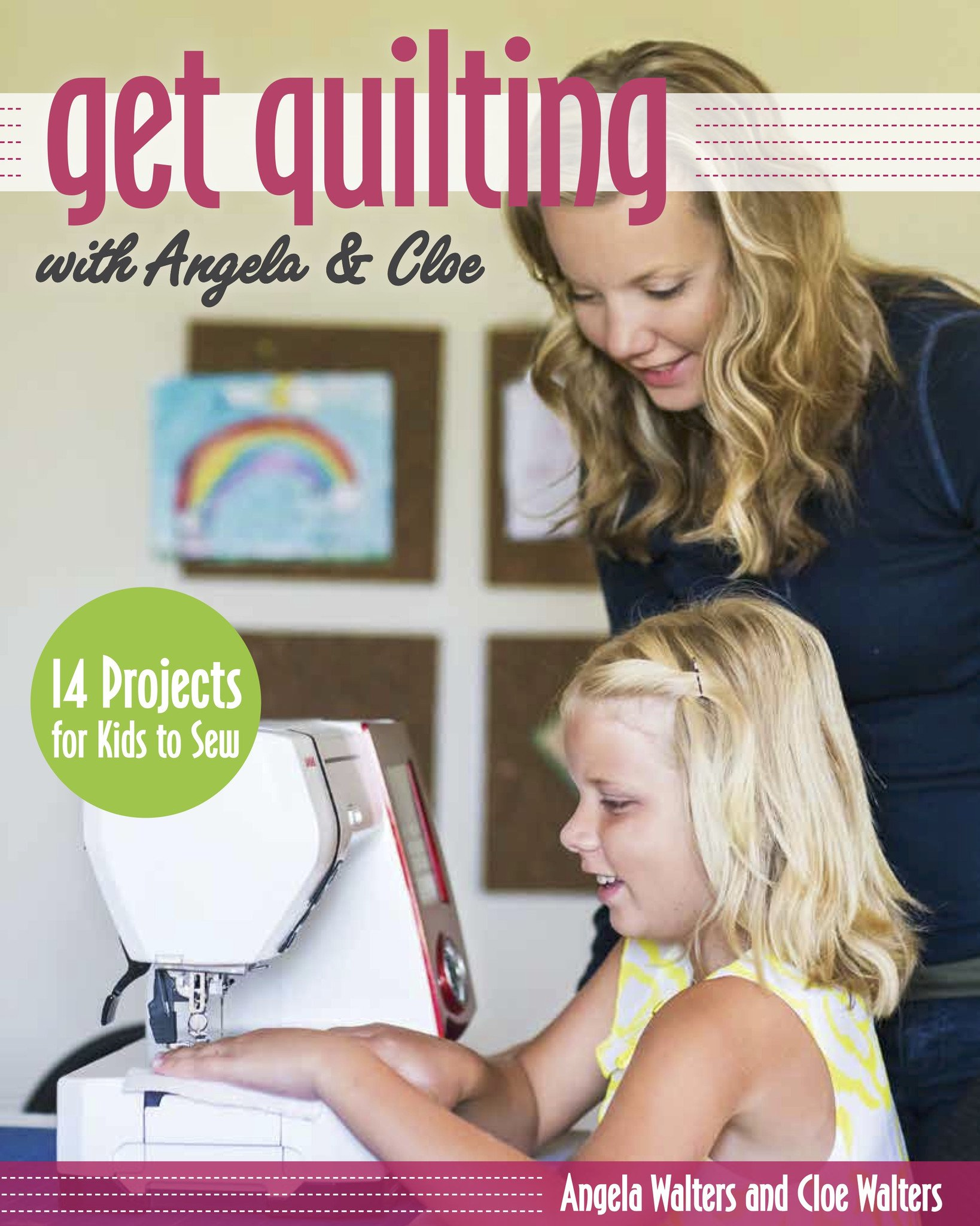 Get Quilting with Angela and Cloe
