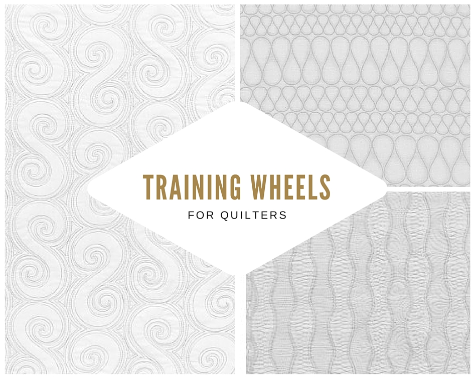 training wheels for machine quilters
