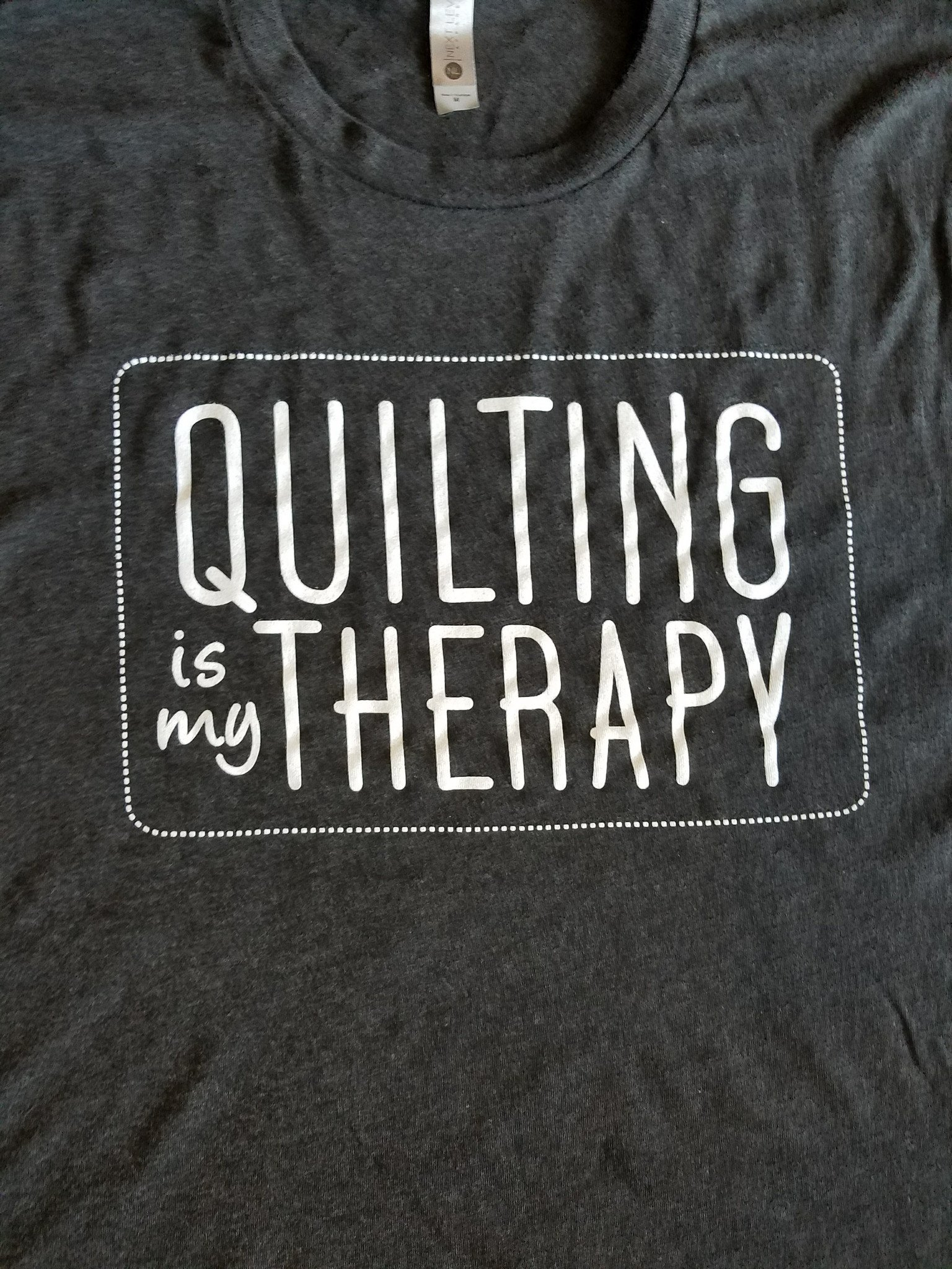 Quilting Is My Therapy T-shirt