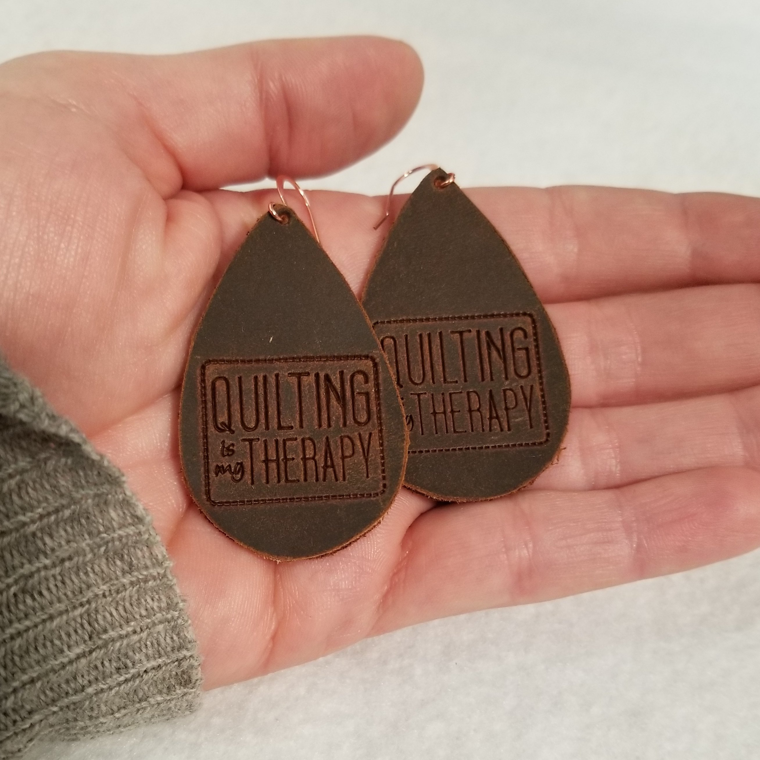 """Quilting Is My Therapy""  Brown Leather Earrings"