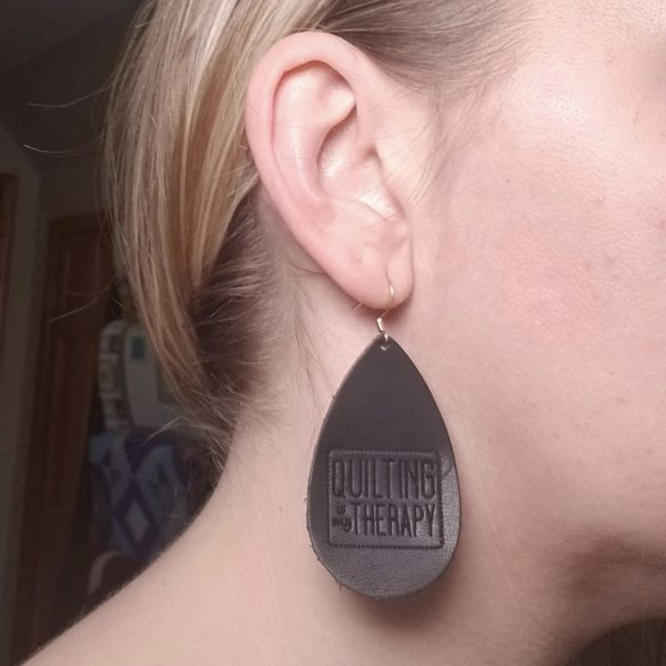 """Quilting Is My Therapy""  Black Leather Earrings"