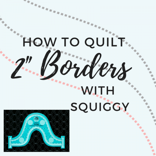 "Free PDF: How To Use the Squiggy Ruler in 2"" Borders"