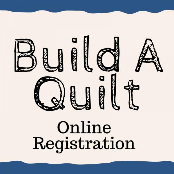 ONLINE - Build a Quilt Registration (Canada)