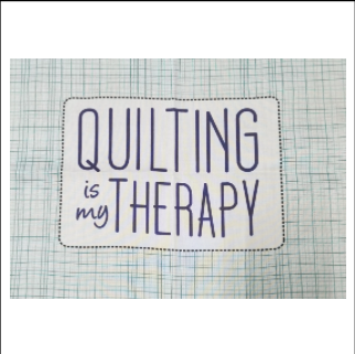 Exclusive Quilting Is My Therapy Logo Fabric