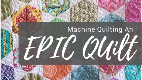 The Epic Quilt Video