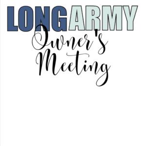 longarmy owner's meeting