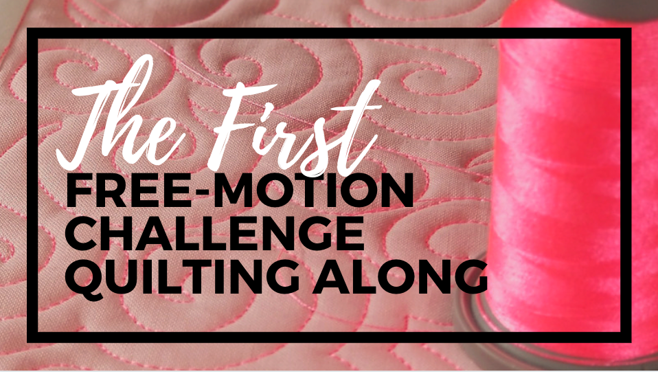 the first free-motion challenge quilting along