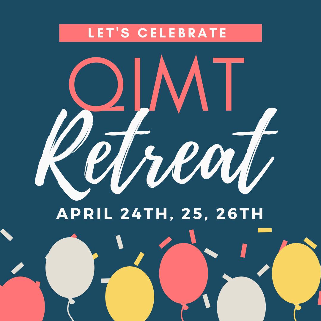 QIMT Spring Retreat sign ups
