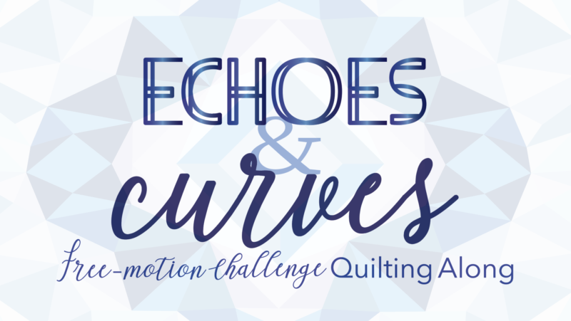 echoes and curves free-motion challenge quilting along