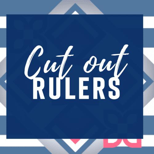 Cut Out Machine Quilting Rulers