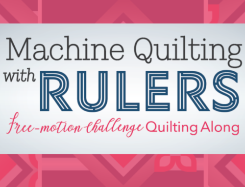 Machine Quilting with Rulers – A New Free-Motion Challenge Quilting Along