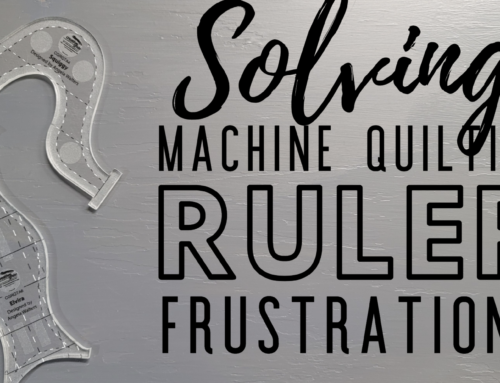 Solving Common Frustrations when Machine Quilting with Rulers – Live Chat Recap