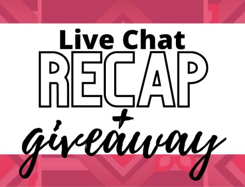 Live Chat Recap + Giveaway
