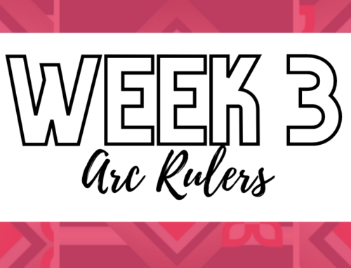 Week 3: Arc Rulers
