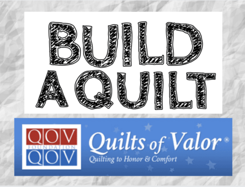Build a Quilt & Quilts of Valor