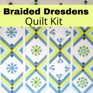 braided dresdens quilt kit