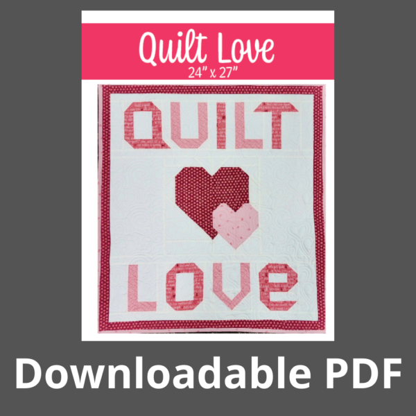 quilt love downloadable pdf