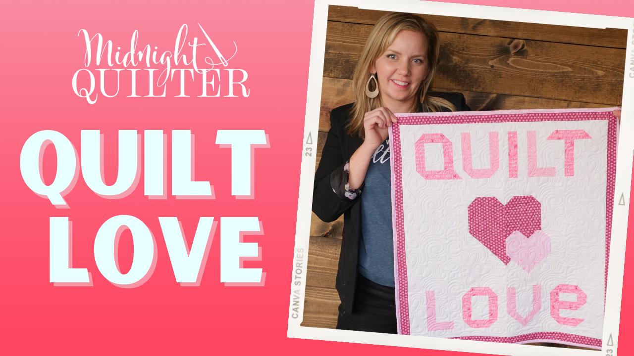 quilt love quilt