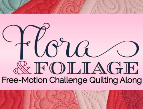 Join Me For A New FMQ Challenge: Flora & Foliage
